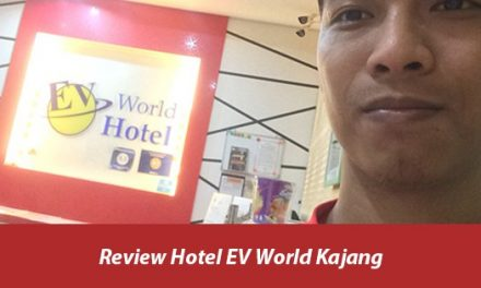 Review Hotel EV World Kajang