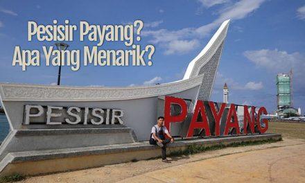 Apa Yang Menarik Di Pesisir Payang Kuala Terengganu