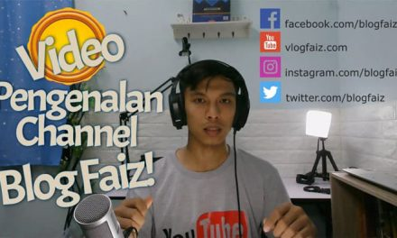 Channel YouTube Blog Faiz. Jangan Lupa Subscribe!