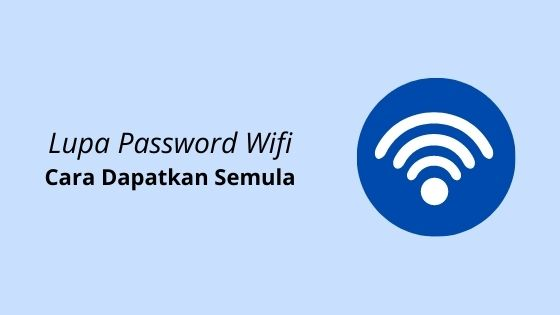 lupa password wifi